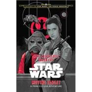Journey to Star Wars: The Force Awakens Moving Target by Castellucci, Cecil; Fry, Jason; Noto, Phil, 9781484724972