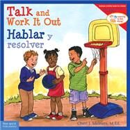Talk and Work It Out / Hablar Y Resolver by Meiners, Cheri J., 9781575424972