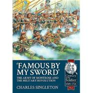 Famous by My Sword by Singleton, Charles, 9781909384972