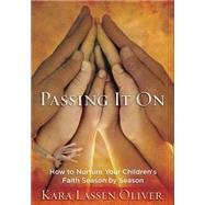 Passing It on by Oliver, Karen Lassen, 9780835814973