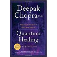Quantum Healing (Revised and Updated) by CHOPRA, DEEPAK, 9781101884973