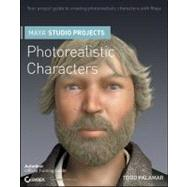 Maya Studio Projects : Photorealistic Characters by Palamar, Todd, 9780470944974