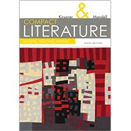 COMPACT Literature Reading, Reacting, Writing (with 2016 MLA Update Card) by Kirszner, Laurie G.; Mandell, Stephen R., 9781337284974