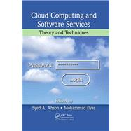 Cloud Computing and Software Services: Theory and Techniques by Ahson; Syed A., 9781138114975