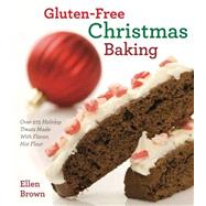 Gluten-free Christmas Baking by Brown, Ellen, 9781604334975
