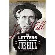 The Letters of Joe Hill by Hill, Joe; Foner, Philip S.; Buss, Alexis (CON), 9781608464975