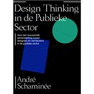 Designing With - in Public Organizations by Schaminée, André, 9789063694975