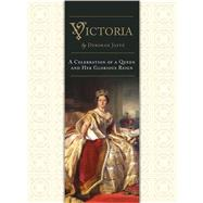 Victoria A Celebration of a Queen and Her Glorious Reign by Jaffé, Deborah, 9780233004976