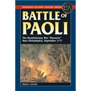 Battle of Paoli: The Revolutionary War