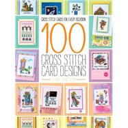 100 Cross Stitch Card Designs by Sanderson, Joanne, 9781446304976