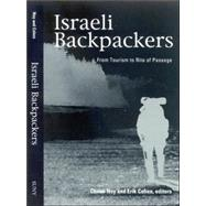 Israeli Backpackers and Their Society: A View From Afar by NOY, CHAIM; Cohen, Erik, 9780791464977