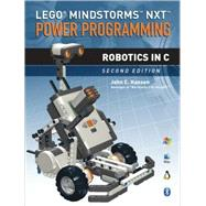 LEGO� Mindstorms� NXT� Power Programming; Robotics in C by Unknown, 9780973864977