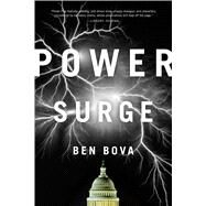 Power Surge A Novel by Bova, Ben, 9780765334978