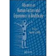 Advances in Human Factors and Ergonomics in Healthcare by Duffy; Vincent G., 9781439834978