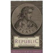 The Republic and Other Works by PLATOJOWETT, BENJAMIN, 9780385094979