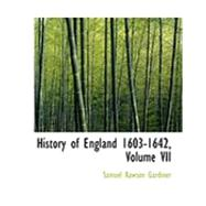 History of England 1603-1642 by Gardiner, Samuel Rawson, 9780559024979