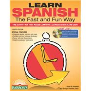 Learn Spanish the Fast and Fun Way by Wald, Heywood; Thatcher, George, 9781438074979