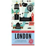 City Scratch-off Map London: A Sightseeing Scavenger Hunt by De Tessan, Christina Henry; Powell, Debbie, 9781452144979