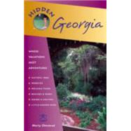 Hidden Georgia Including Atlanta, Savannah, Jekyll Island, and the Okefenokee by Olmstead, Marty, 9781569754979