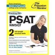 Cracking the PSAT/NMSQT with 2 Practice Tests by PRINCETON REVIEW, 9780804124980