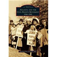 Atlanta and the Civil Rights Movement by Sims-alvarado, Karcheik, Ph.d., 9781467124980
