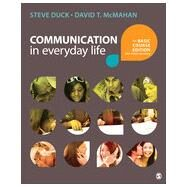 Communication in Everyday Life by Duck, Steve; Mcmahan, David T., 9781483344980