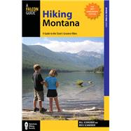 Hiking Montana, 10th A Guide to the State's Greatest Hikes by Schneider, Bill; Schneider, Russ, 9780762784981