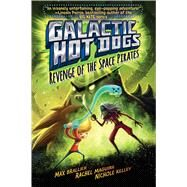 Revenge of the Space Pirates by Brallier, Max; Maguire, Rachel; Kelley, Nichole; Young, Steve; Young, Ryan, 9781481424981