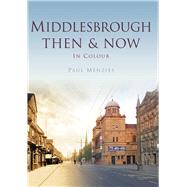 Middlesbrough by Menzies, Paul, 9780750964982