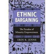Ethnic Bargaining by Jenne, Erin K., 9780801444982