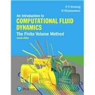 An Introduction to Computational Fluid Dynamics The Finite Volume Method by Versteeg, H.; Malalasekera, W., 9780131274983