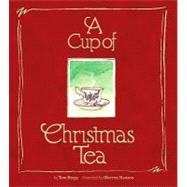 A Cup of Christmas Tea by Hegg, Tom, 9780931674983