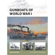 Gunboats of World War I by Konstam, Angus; Wright, Paul, 9781472804983