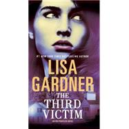 The Third Victim by Gardner, Lisa, 9780399594984