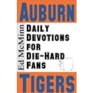 Daily Devotions for Die-hard Fans: Auburn Tigers by McMinn, Ed, 9780980174984
