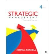 Strategic Management : Theory and Practice by John A. Parnell, 9781452234984