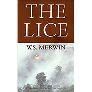 The Lice by Merwin, W. S.; Zapruder, Matthew, 9781556594984