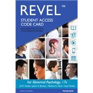 REVEL for Abnormal Psychology -- Access Card by Hooley, Jill M.; Butcher, James N.; Nock, Matthew K.; Mineka, Susan M, 9780134224985