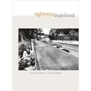 Righteous Dopefiend by Bourgois, Philippe, 9780520254985
