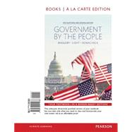 Government by the People, 2014 Elections and Updates Edition, Books A La Carte by Magleby, David B.; Light, Paul C.; Nemacheck, Christine L., 9780133914986