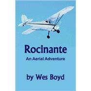 Rocinante by Boyd, Wes, 9780615214986
