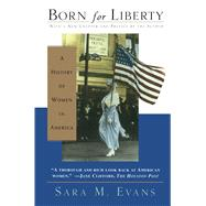 Born for Liberty by Sara Evans, 9780684834986