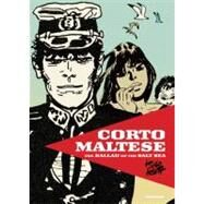 Corto Maltese : The Ballad of the Salt Sea by Pratt, Hugo; Powell, Hall; Zanotti, Patritzia, 9780789324986