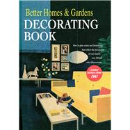 Better Homes and Gardens Decorating Book by Better Homes and Gardens Books, 9781328944986