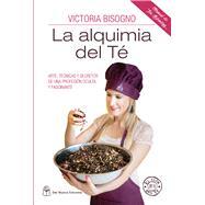 La alquimia del té/ Alchemy Tea by Bisogno, Victoria, 9789876094986