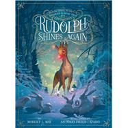 Rudolph Shines Again by May, Robert L.; Caparo, Antonio Javier, 9781442474987