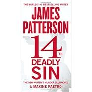 14th Deadly Sin by Patterson, James; Paetro, Maxine, 9781455584987