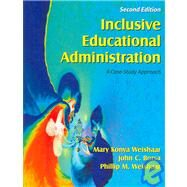 Inclusive Educational Administration : A Case-Study Approach