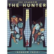 The Hunter by Sparrow, Joe, 9781907704987