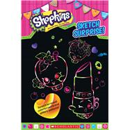 Sketch Surprise! (Shopkins) by Unknown, 9780545904988